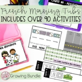 FRENCH MORNING TUBS ACTIVITIES AND CENTERS GROWING BUNDLE