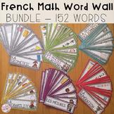 FRENCH Math Word Wall BUNDLE (ALL UNITS) - Vocabulaire de Maths (152 mots)