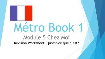 FRENCH - Métro Book 1 Module 5 Chez Moi - REVISION WORKSHEET