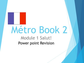 FRENCH - Métro Book 2 Salut!  PPT Revision