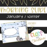 ENGLISH Morning Slide Template January/Winter [EDITABLE]