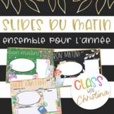 FRENCH Morning Slide Template Year-Long Bundle [EDITABLE]