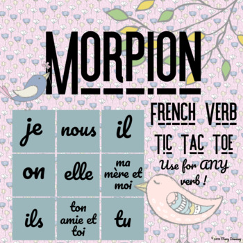 FRENCH - Morpion - ANY verb - ANY tense - Game