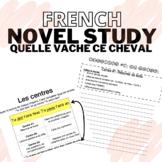 FRENCH NOVEL STUDY | Quelle vache, ce cheval