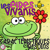 FRENCH Needs and Characteristics of Living Things Science Unit