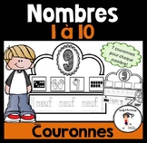 FRENCH Number Crowns 1-10 / Couronnes des nombres 1-10
