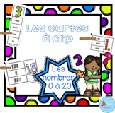 FRENCH {Numbers 0-20 cards}/ Cartes à clip {Nombres 0 à 20}