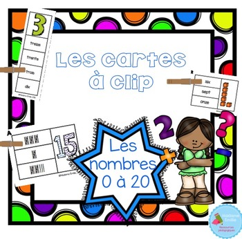 FRENCH {Numbers 0-20 cards}/ Cartes à clip {Nombres 0 à 20}