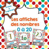 FRENCH Numbers posters/ Affiches de nombres {0 à 20}