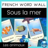 FRENCH Ocean Animals Word Wall Cards (Mur de mots - sous la mer)