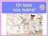 FRENCH On lave nos mains! Hand Washing Posters and Activity