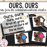 FRENCH Oral Communication Game - Ours, ours - Jeu de communication orale