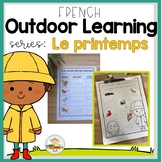 FRENCH Outdoor Learning Activities for Spring (Distance Learning)