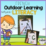 FRENCH Outdoor Literacy Activities