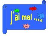 FRENCH - PPT - J'ai mal ..... (illness and injury)