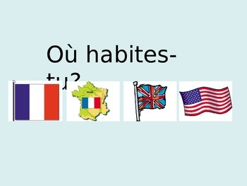 FRENCH - PPT - Où habites-tu?