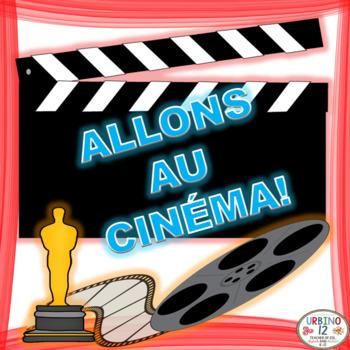 French Project:  ALLONS AU CINÉMA