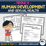 FRENCH - Part 3 of 3: Grade 3: Human Development & Sexual Health