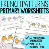 FRENCH Patterning Through the Year Worksheets (les régularités en maternelle)