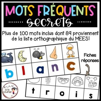 FRENCH Phonics Secret Sight Words/ Mots fréquents secrets