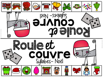 FRENCH Phonological Awareness Literacy Game - Holidays (roule et couvre)