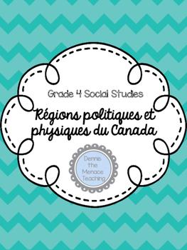 FRENCH- Physical & Political Regions of Canada [Régions du Canada]
