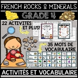 FRENCH ROCKS AND MINERALS UNIT - GRADE 4 SCIENCE (ROCHES ET MINÉRAUX)