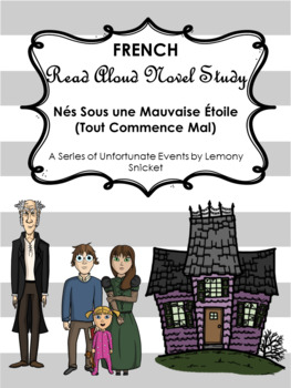 FRENCH Read-Aloud: Nés Sous une Mauvaise Étoile (A Series of Unfortunate Events)