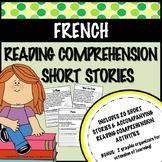 FRENCH - Reading Comprehension Short Stories - Compréhensi