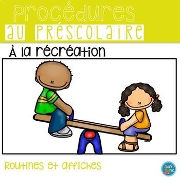 FRENCH Recess Rules/ Récréation (Affichage et routine)