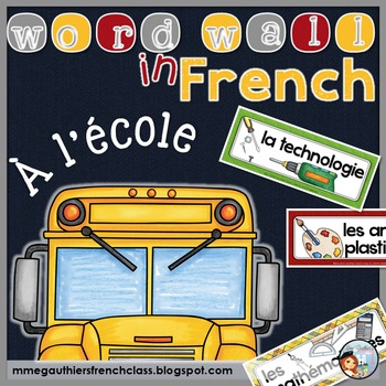 FRENCH SCHOOL WORD WALL - À L'ÉCOLE