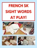 FRENCH SK SIGHT WORDS AT PLAY! Many printable play-based activities!
