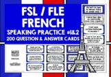 FRENCH SPEAKING PROMPTS (1 & 2) - 200 CARDS & REFERENCE BOOKLETS