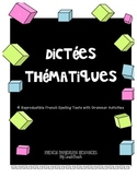 "FRENCH SPELLING TESTS ""DICTEES"" and GRAMMAR ACTIVITIES FOR MIDDLE SCHOOL"