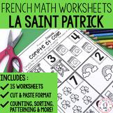 FRENCH Saint Patrick's Day No Prep Math Worksheets - Cut & Paste (maternelle)