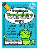 FRENCH School Supplies Activities and Word Wall Cards