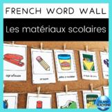 FRENCH School Supplies Vocabulary Cards (Mur de mots - les matériaux scolaires)