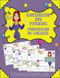 FRENCH Sentence Builder Prepositions and Colors-Construire