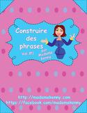 FRENCH Sentence Builder Worksheets - Construire des phrases en Français