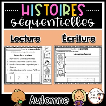 French Sequencing Read & Write - Fall / Histoires séquentielles - AUTOMNE
