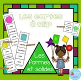 FRENCH {Shapes Clip cards}/ Cartes à clip {Formes et solides}