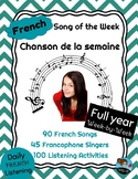 FRENCH Song of the Week FULL YEAR Listening Program - Chanson de la semaine
