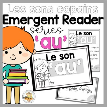FRENCH Sound Blend Emergent Reader: Le son 'AU'