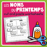 Printemps FRENCH Spring Nouns Cut and Paste Worksheets