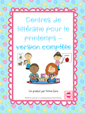 FRENCH Spring themed literacy centres - centres de littératie pour le printemps