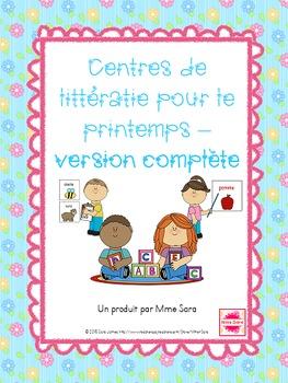 FRENCH Spring themed literacy centres - centres de littératie pour le printemps
