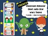 FRENCH - Star Wars themed Behavior Chart