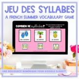FRENCH Summer - L'été - Jeu des syllabes - Digital Resource
