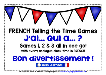 FRENCH TELLING THE TIME 3 GAMES BUNDLE - I HAVE, WHO HAS?