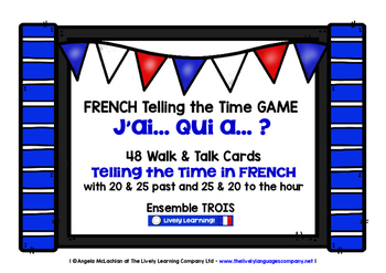 FRENCH TELLING THE TIME GAME (3) - I HAVE, WHO HAS?